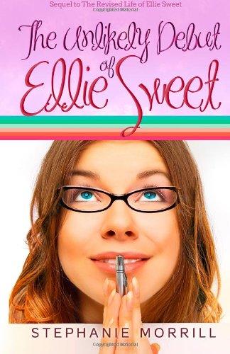 9780988759442: The Unlikely Debut of Ellie Sweet