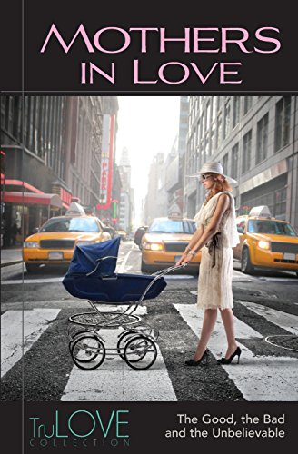 9780988762794: Mothers In Love: TruLOVE Collection