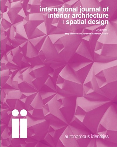 international journal of interior architecture + spatial design: Autonomous Identities (Volume 1): ...