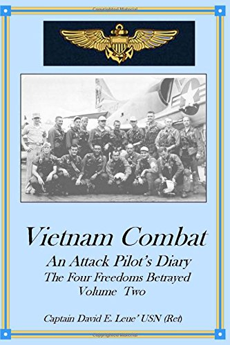9780988764415: Vietnam Combat: An Attack Pilot's Diary, The Four Freedoms Betrayed (Cold War Combat) (Volume 2)