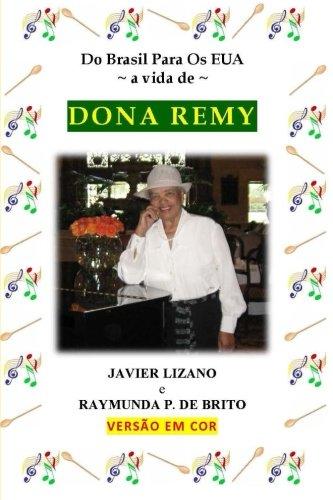 9780988765221: Do Brasil Para Os EUA; a vida de Dona Remy (Portuguese Edition)
