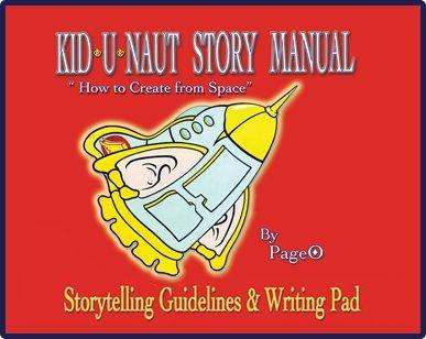 9780988766631: KID-U-NAUT STORY MANUAL