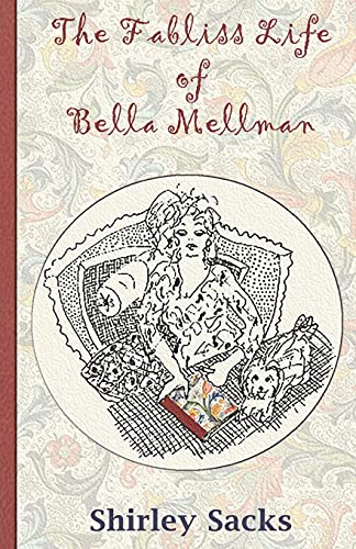 9780988768789: The Fabliss Life of Bella Mellman