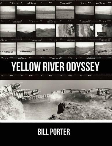 Yellow River Odyssey (0988769301) by Bill Porter