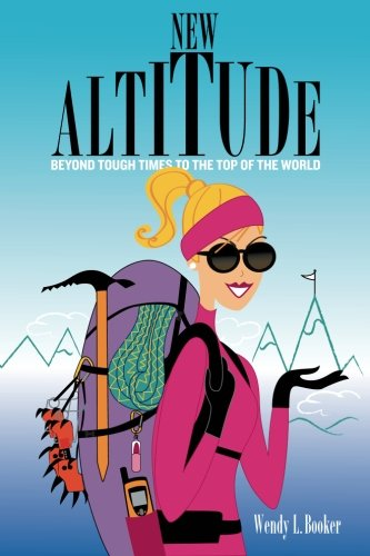 9780988770300: New Altitude: Beyond Tough Times to the Top of the World