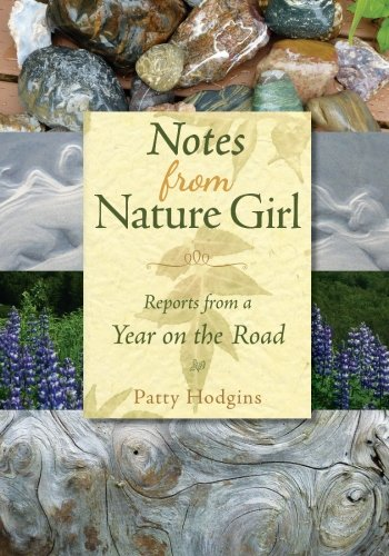 9780988770331: Notes from Nature Girl: Reports from a Year on the Road