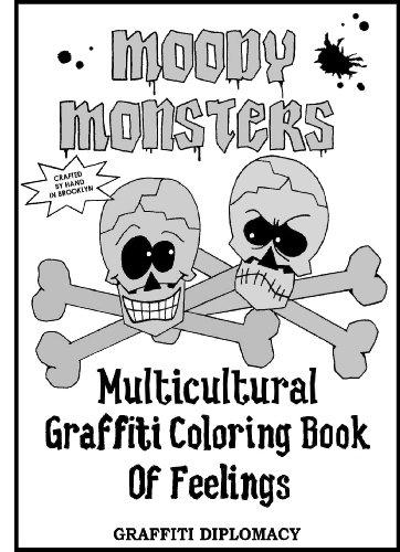 9780988777217: Moody Monsters: Multicultural Graffiti Coloring Book of Feelings
