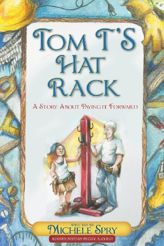 9780988778238: Tom T's Hat Rack: A Story About Paying it Forward