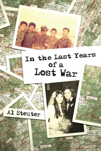 In the Last Years of a Lost War: Al Steuter