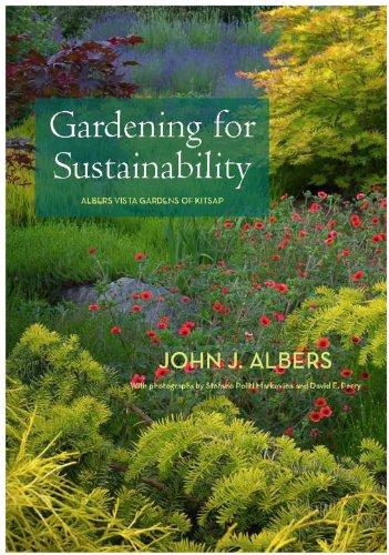 Gardening for Sustainability: John J. Albers