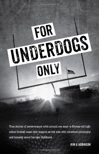 For Underdogs Only: Kim G. Robinson