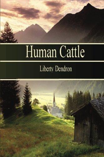 9780988786790: Human Cattle