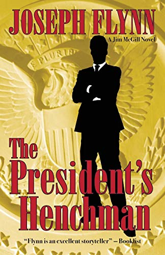 9780988786868: The President's Henchman