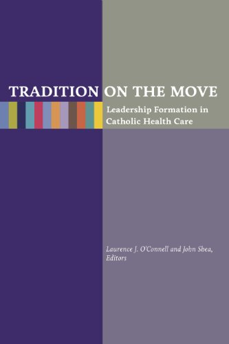 Tradition on the Move: Leadership Formation in: Laurence J O'Connell
