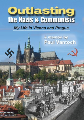 9780988794504: Outlasting the Nazis and Communists: My Life in Vienna and Prague