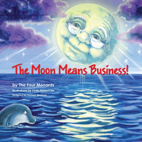 The Moon Means Business: Michele R. Menard