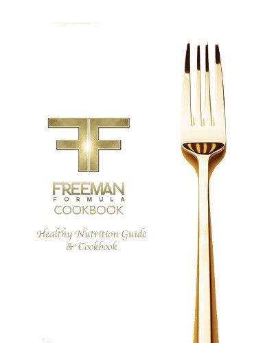 9780988797406: Freeman Formula Cookbook (Freeman Formula Healthy Nutrition Guide and Cookbook)