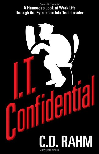 9780988799707: I.T. Confidential