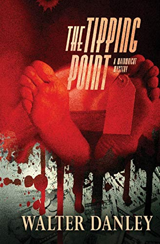 The Tipping Point: A mystery thriller full of intrigue about greed, fraud and murder... (...