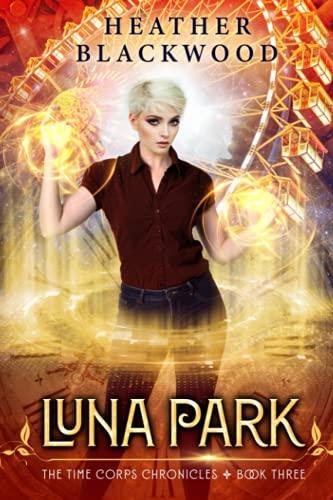 Luna Park: Heather Blackwood