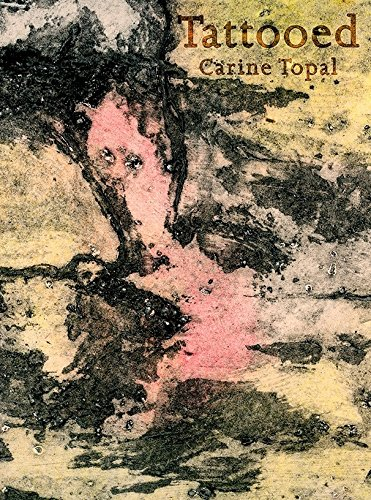 9780988809215: Tattooed, poems by Carine Topal