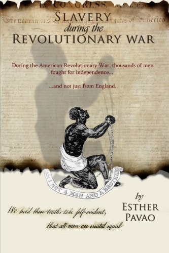 Slavery During the Revolutionary War: Esther Pavao