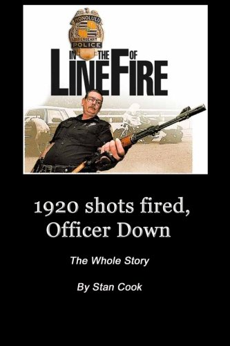 9780988812611: 1920, Shots Fired, Officer Down: The Whole Story