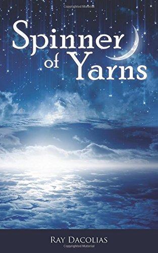 9780988817791: Spinner of Yarns