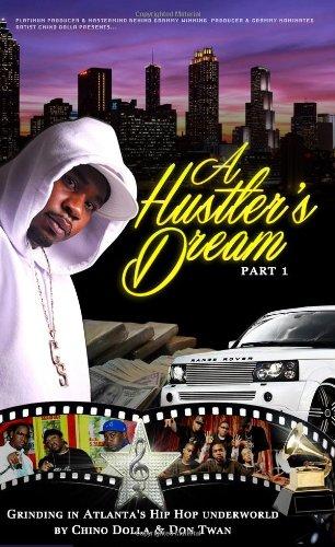 9780988821002: A Hustler's Dream I Grinding in Atlanta's Hip Hop Underworld