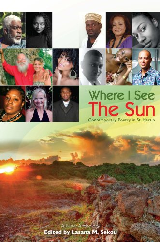 9780988825277: Where I See The Sun - Contemporary Poetry in St. Martin