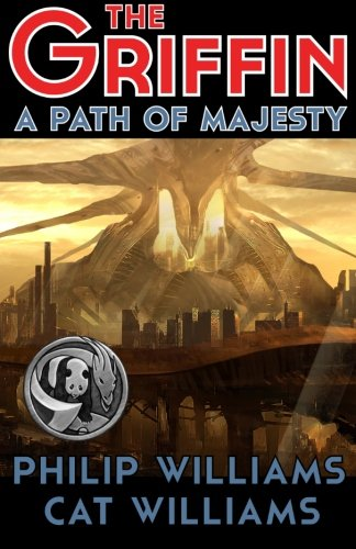 9780988825758: A Path of Majesty: (The Griffin Series: Book 4)