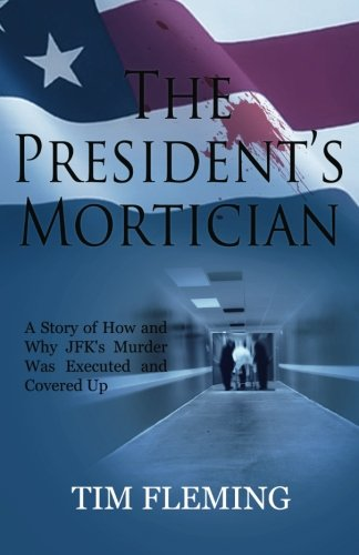 9780988829077: The President's Mortician