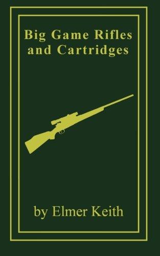9780988836839: Big Game Rifles and Cartridges