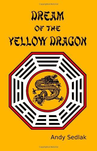 9780988837706: Dream of the Yellow Dragon