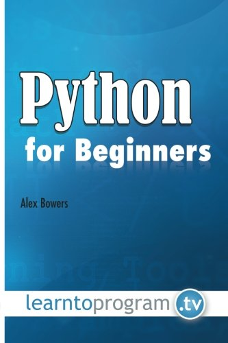 Python for Beginners: Bowers, Mr Alex