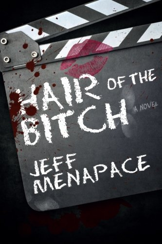 9780988843332: Hair of the Bitch