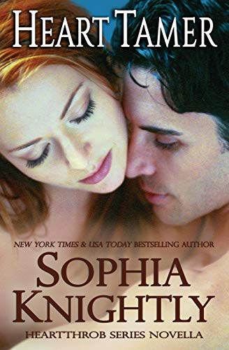 Heart Tamer: Heartthrob Series Novella: Knightly, Sophia