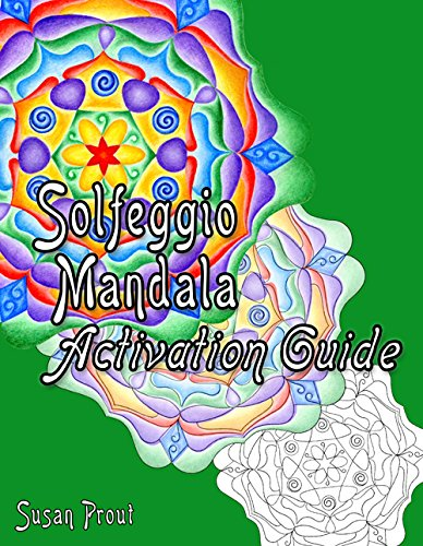 9780988854505: Solfeggio Mandala Coloring Book: The Earthly Frequencies