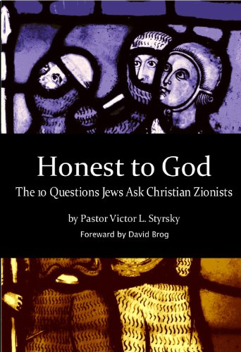 9780988854604: Honest to God - The 10 Questions Jews Ask Christian Zionists