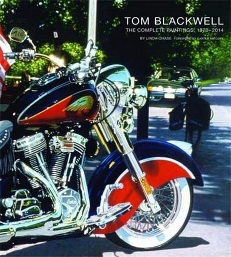 9780988855779: Tom Blackwell: The Complete Paintings, 1970-2014