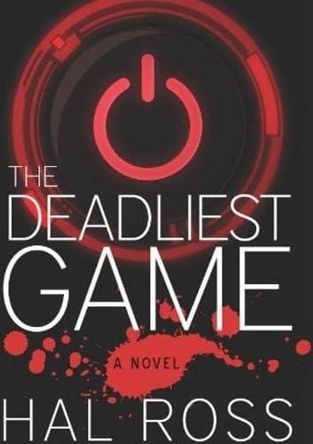 9780988860520: The Deadliest Game: A Novel