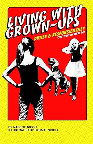 9780988860735: Living With Grown-Ups: Duties & Responsibilities (Volume 2)