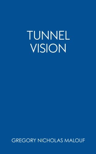 9780988863804: Tunnel Vision (Thoughtless) (Volume 2)