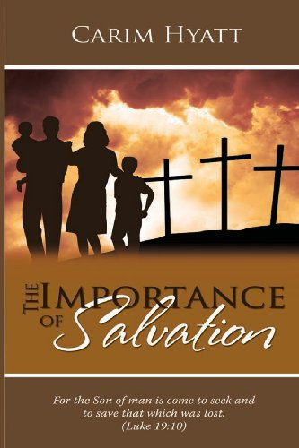 9780988871809: The Importance Of Salvation