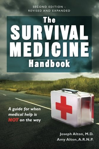 9780988872530: The Survival Medicine Handbook: A guide for when help is NOT on the way