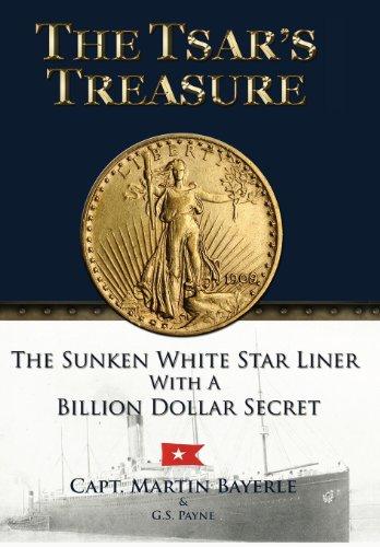 9780988876002: The Tsar's Treasure: The Sunken White Star Liner with a Billion Dollar Secret