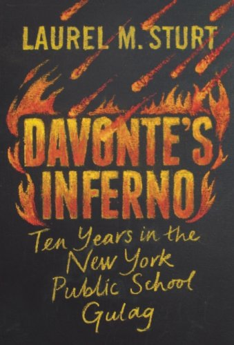 9780988879812: Davonte's Inferno: Ten Years in the New York Public School Gulag