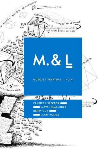 Music & Literature No. 4: Clarice Lispector; Mary