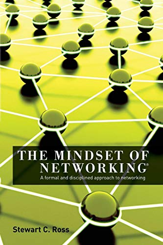 9780988885103: The Mindset of Networking