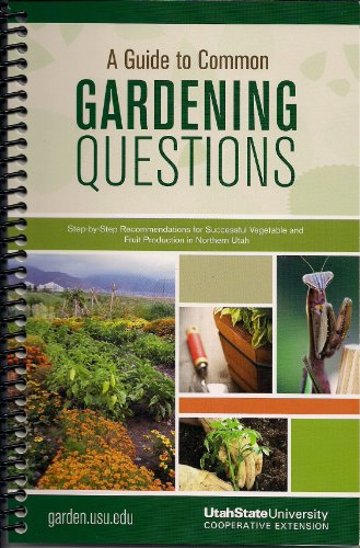 9780988889101: A Guide to Common Gardening Questions